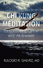 Self-Healing Medical Chi Kung Meditation