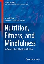 Nutrition, Fitness, and Mindfulness