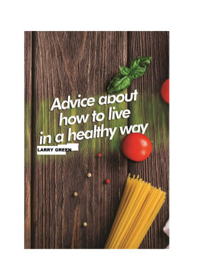 Advice About How to Live in a Healthy Way PDF