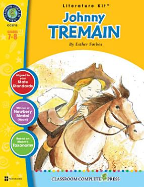 Johnny Tremain   Literature Kit Gr  7 8 PDF