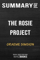 Summary of the Rosie Project  A Novel  Trivia Quiz for Fans