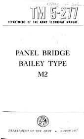 Panel Bridge, Bailey Type, M2