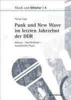 Punk und New Wave im letzten Jahrzehnt der DDR PDF