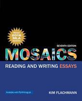 Mosaics: Reading and Writing Essays, Edition 7