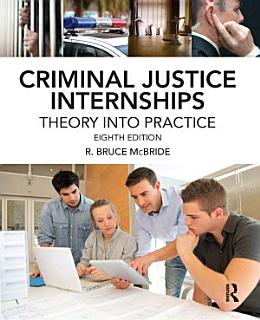 Criminal Justice Internships Book
