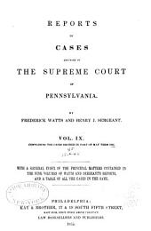 Reports of cases adjudged in the Supreme court of Pennsylvania: Volume 45