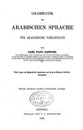 Grammatik des arabischen Sprache für Academische Vorlesungen