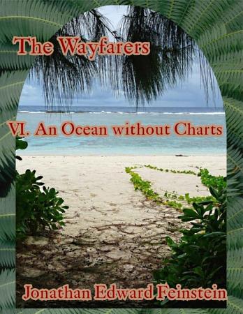 The Wayfarers  An Ocean Without Charts PDF