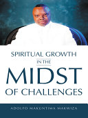 Spiritual Growth in the Midst of Challenges