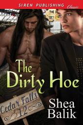 The Dirty Hoe [Cedar Falls 12]