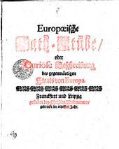 Europäische Rath-Stube oder Curiöse Beschreibung des gegenwärtigen Staats von Europa