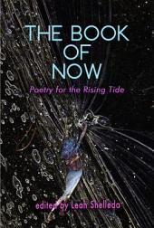 The Book of Now: Poetry for the Rising Tide