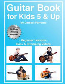 Guitar Book for Kids 5 and Up   Beginner Lessons