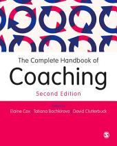 The Complete Handbook of Coaching