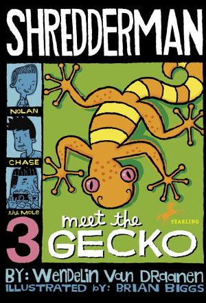 Shredderman  Meet the Gecko PDF