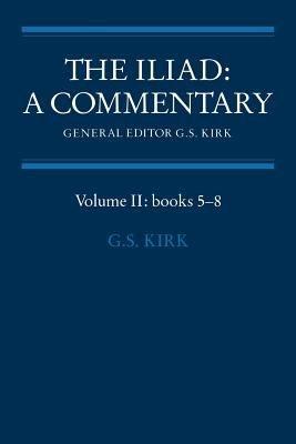 The Iliad  A Commentary  Volume 2  Books 5 8 PDF