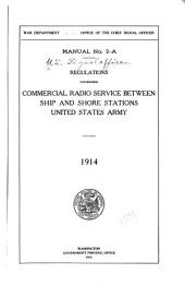 Regulations governing commercial radio service between ship and shore stations, United States Army, 1914