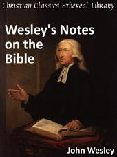 Wesley's Notes on the Bible