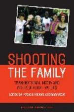 Shooting the Family