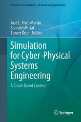 Simulation for Cyber Physical Systems Engineering PDF