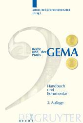 Recht und Praxis der GEMA: Handbuch und Kommentar, Ausgabe 2