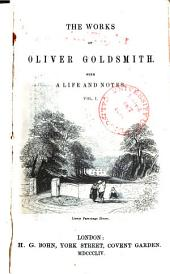 The Works of Oliver Goldsmith: With a Life and Notes, Volume 1