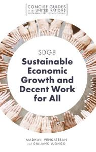 SDG8   Sustainable Economic Growth and Decent Work for All PDF