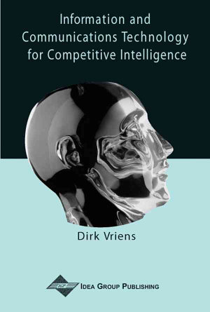 Information and Communication Technology for Competitive Intelligence PDF