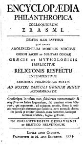 Encyclopaedia philanthropica Colloquiorum Erasmi