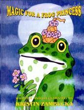 Magic for a Frog Princess