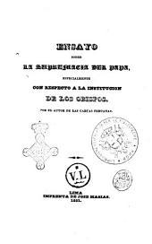 Ensayo sobre la supremacía del Papa especialmente con respecto a la institución de los obispos por el d.d. José Ignacio Moreno: Seccion 1, Volumen 1