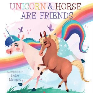 Unicorn and Horse are Friends