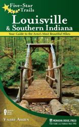 Five Star Trails Louisville And Southern Indiana Book PDF