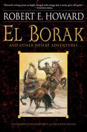 El Borak and Other Desert Adventures
