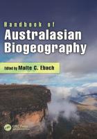 Handbook of Australasian Biogeography PDF