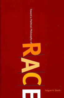 Toward a Political Philosophy of Race Book