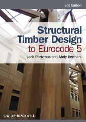 Structural Timber Design to Eurocode 5: Edition 2