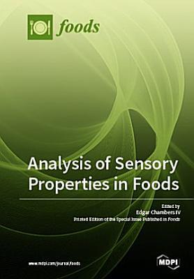 Analysis of Sensory Properties in Foods