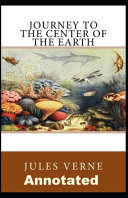 A Journey To The Center Of The Earth Annotated PDF
