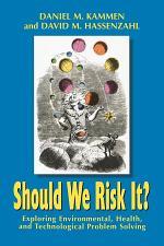 Should We Risk It?