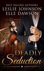 Deadly Seduction