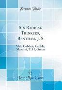 Six Radical Thinkers  Bentham  J  S PDF