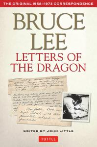 Bruce Lee: Letters of the Dragon