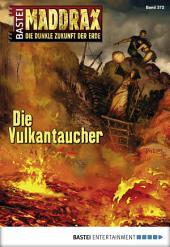 Maddrax - Folge 372: Die Vulkantaucher