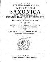 Stemmatographia Avgvsta Saxonica