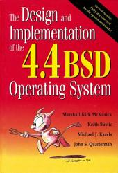 The Design and Implementation of the 4.4 BSD Operating System (paperback)