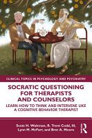 Socratic Questioning for Therapists and Counselors PDF