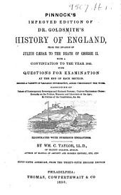 Pinnock's improved edition of Dr. Goldsmith's History of England ... With a continuation to the year 1845 ... By Wm. C. Taylor. Fifty-fifth American, from the thirty-fifth English edition