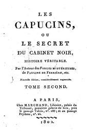 Les capucins, ou le secret du cabinet noir: histoire veritable, Volume2