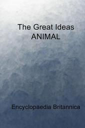 The Great Ideas ANIMAL